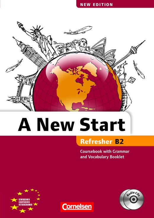 A New Start - New edition - Kursbuch mit Audio CD, Grammatik- und Vokabelheft - B2: Refresher