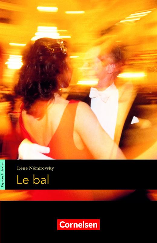 Espaces littéraires - Le bal - Lektüre - B1-B1+