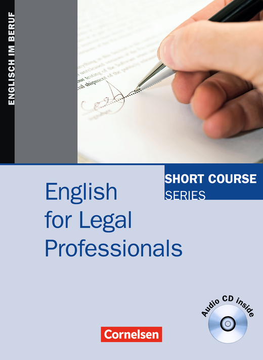 Short Course Series - English for Legal Professionals - Kursbuch mit CD - B1/B2