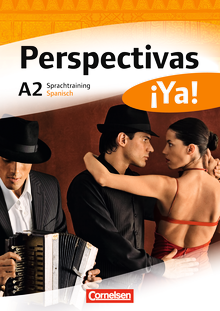 Perspectivas ¡Ya! - Sprachtraining - A2
