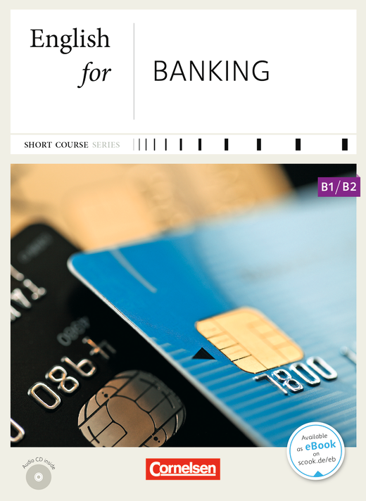 Short Course Series - English for Banking - Kursbuch mit CD - B1/B2