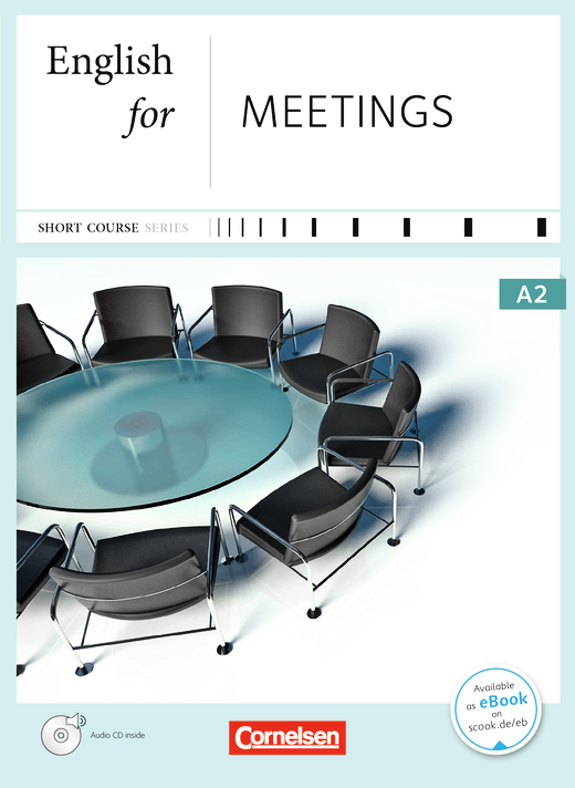Short Course Series - English for Meetings - Kursbuch mit CD - A2
