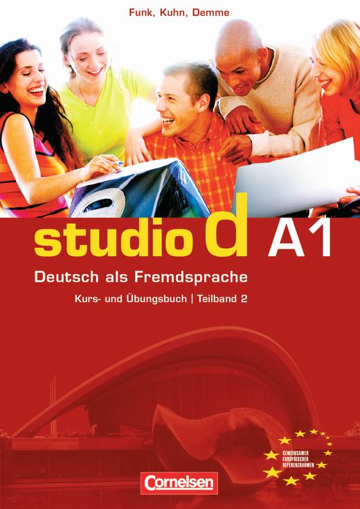 Studio d - Kurs- und Übungsbuch mit Lerner-Audio-CD - A1: Teilband 2