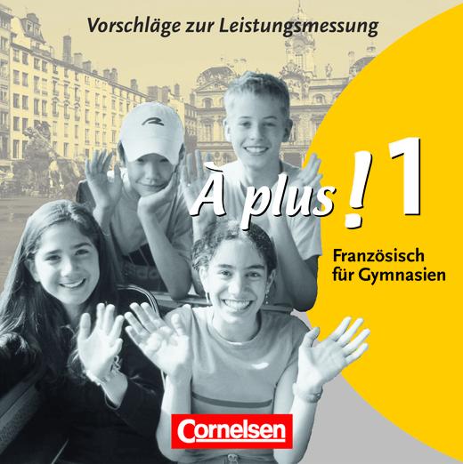 À plus ! - Vorschläge zur Leistungsmessung - CD-Extra - Band 1
