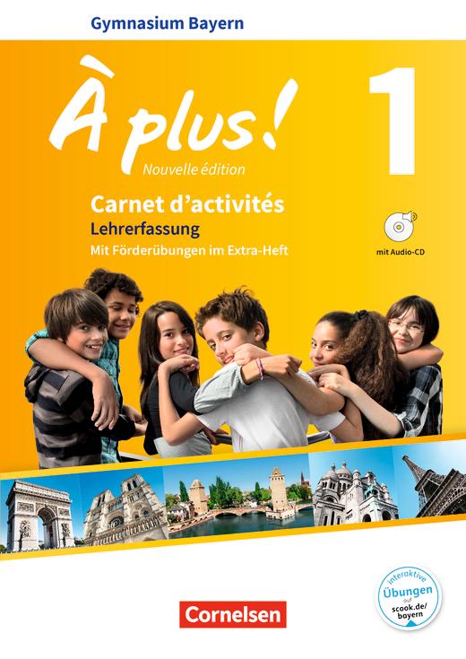 À plus ! - Carnet d'activités mit interaktiven Übungen auf scook.de - Lehrerfassung - Band 1