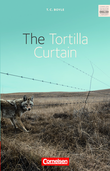 Cornelsen Senior English Library - The Tortilla Curtain - Textband mit Annotationen - Ab 11. Schuljahr