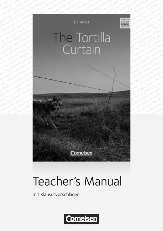 Cornelsen Senior English Library - The Tortilla Curtain - Teacher's Manual mit Klausurvorschlägen - Ab 11. Schuljahr