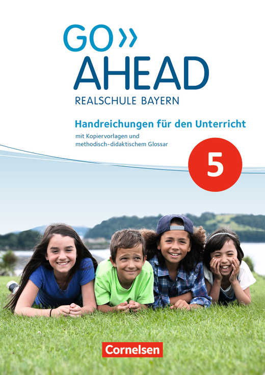 Go Ahead - Handreichungen für den Unterricht - 5. Jahrgangsstufe