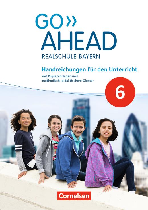 Go Ahead - Handreichungen für den Unterricht - 6. Jahrgangsstufe