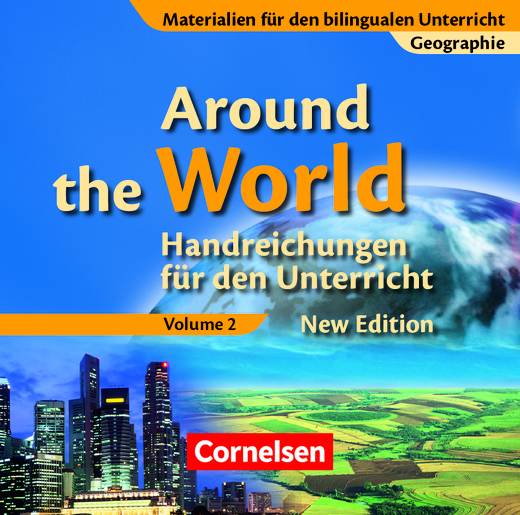 Materialien für den bilingualen Unterricht - Around the World, Volume 2 - Handreichungen für den Unterricht auf CD-ROM - 8./9. Schuljahr