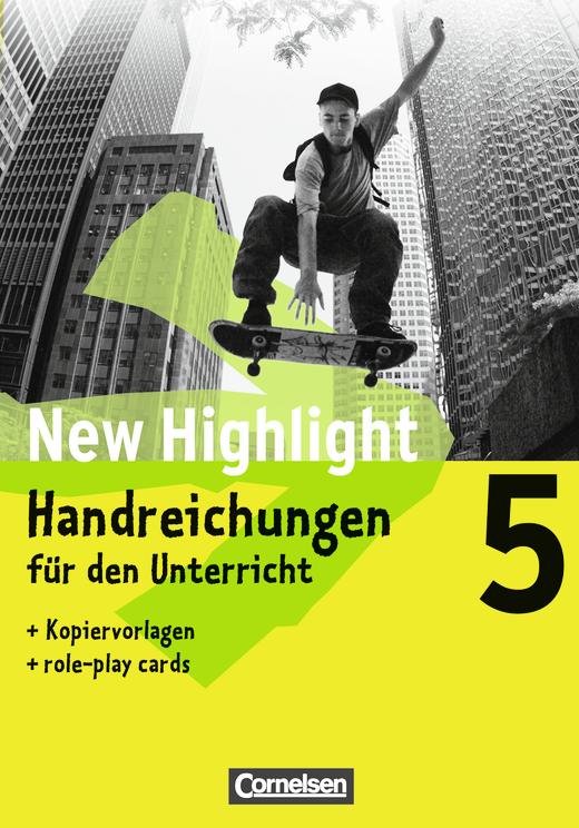 New Highlight - Handreichungen für den Unterricht - Band 5: 9. Schuljahr