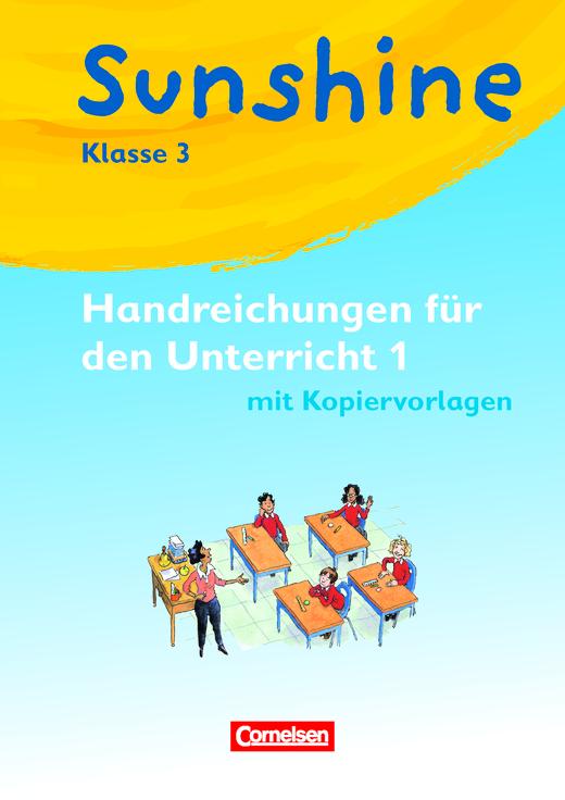 Sunshine - Handreichungen für den Unterricht mit Kopiervorlagen - Band 1: 3. Schuljahr