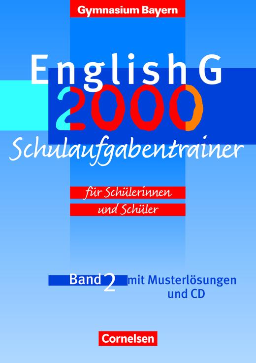 English G - Schulaufgabentrainer - Band 2: 6. Jahrgangsstufe
