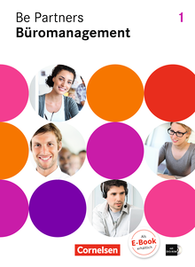 Be Partners - Büromanagement - Fachkunde mit DVD-ROM - 1. Ausbildungsjahr: Lernfelder 1-4