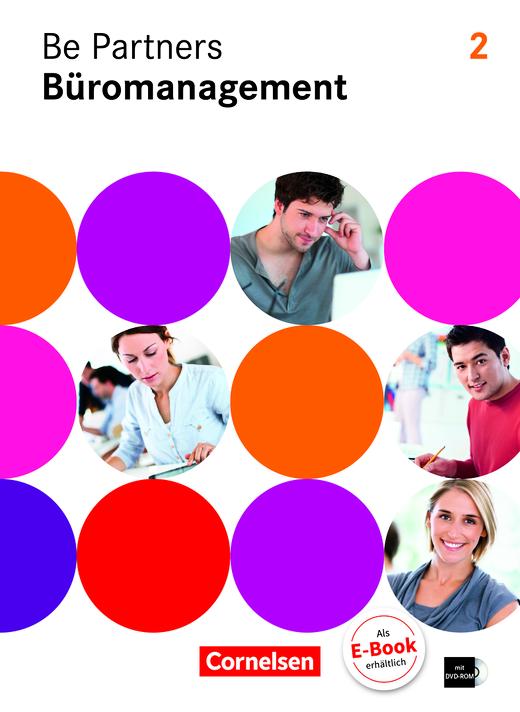 Be Partners - Büromanagement - Fachkunde mit DVD-ROM - 2. Ausbildungsjahr: Lernfelder 5-8