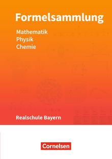 Formelsammlungen Sekundarstufe I - Mathematik - Physik - Chemie - Formelsammlung - LehrplanPLUS