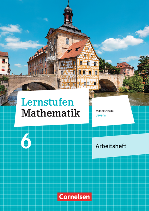 Lernstufen Mathematik - Arbeitsheft mit eingelegten Lösungen - 6. Jahrgangsstufe