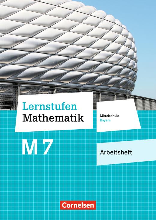 Lernstufen Mathematik - Arbeitsheft mit eingelegten Lösungen - 7. Jahrgangsstufe