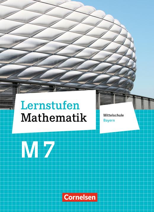 Lernstufen Mathematik - Schülerbuch - 7. Jahrgangsstufe
