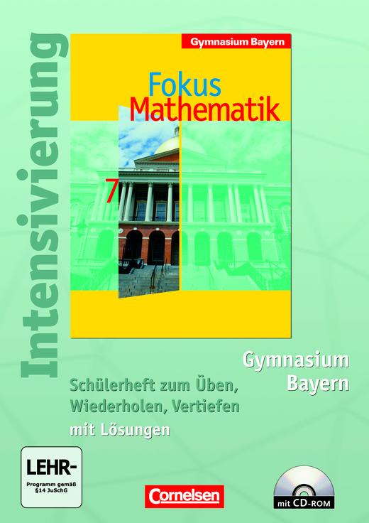 Fokus Mathematik - Intensivierung - Schülerheft mit Lösungen und CD-ROM - 7. Jahrgangsstufe