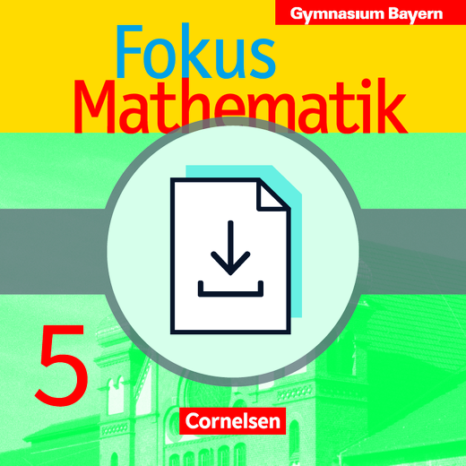Fokus Mathematik - Kopiervorlagen als Download - 5. Jahrgangsstufe