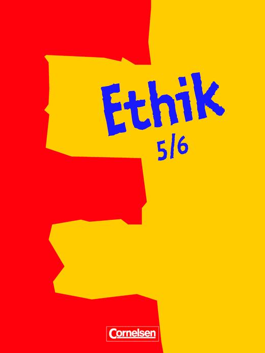 Ethik - Schülerbuch - 5./6. Schuljahr
