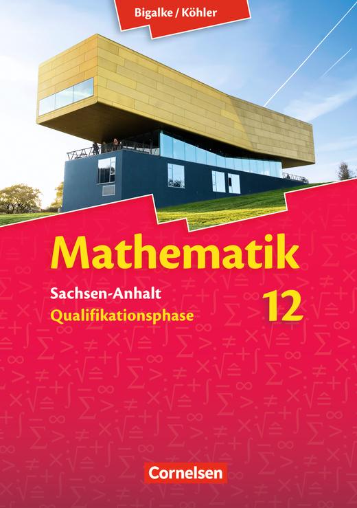 Bigalke/Köhler: Mathematik - Schülerbuch - 12. Schuljahr