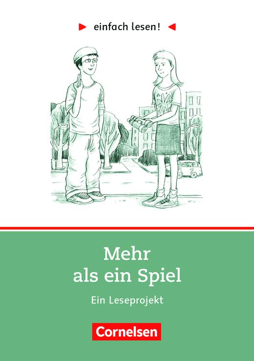 Einfach lesen! - Mehr als ein Spiel - Ein Leseprojekt nach dem gleichnamigen Roman von Sigrid Zeevaerd - Arbeitsbuch mit Lösungen - Niveau 2