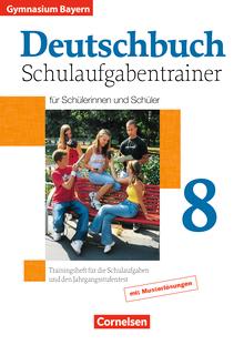 Deutschbuch Gymnasium - Schulaufgabentrainer mit Lösungen - 8. Jahrgangsstufe