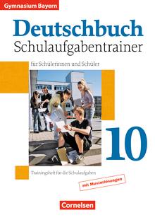 Deutschbuch Gymnasium - Schulaufgabentrainer mit Lösungen - 10. Jahrgangsstufe