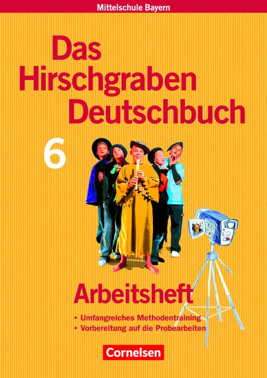 Das Hirschgraben Deutschbuch - Arbeitsheft mit Lösungen - 6. Jahrgangsstufe