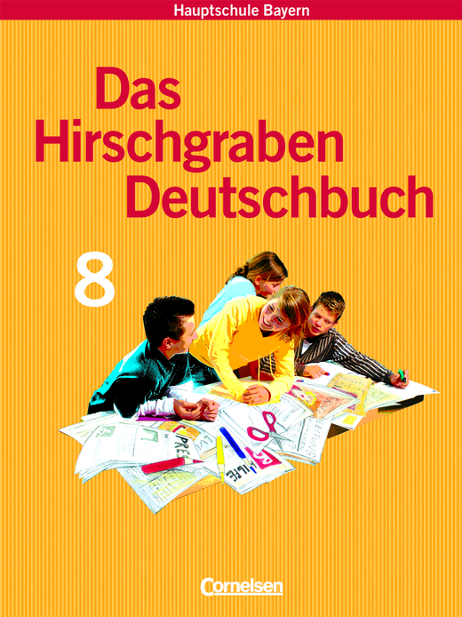 Das Hirschgraben Deutschbuch - Schülerbuch - 8. Jahrgangsstufe