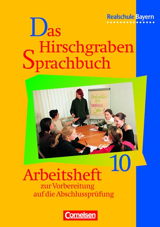 Das Hirschgraben Sprachbuch - Arbeitsheft mit Lösungen - 10. Jahrgangsstufe