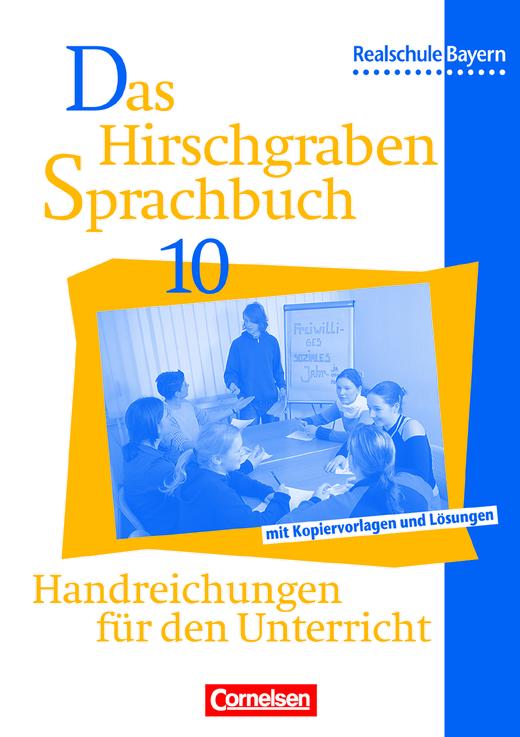 Das Hirschgraben Sprachbuch - Handreichungen für den Unterricht - 10. Jahrgangsstufe