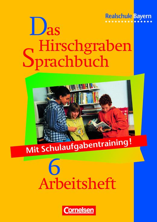 Das Hirschgraben Sprachbuch - Arbeitsheft mit Lösungen - 6. Jahrgangsstufe