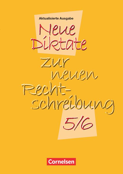 Neue Diktate zur neuen Rechtschreibung - Textsammlung - 5./6. Schuljahr