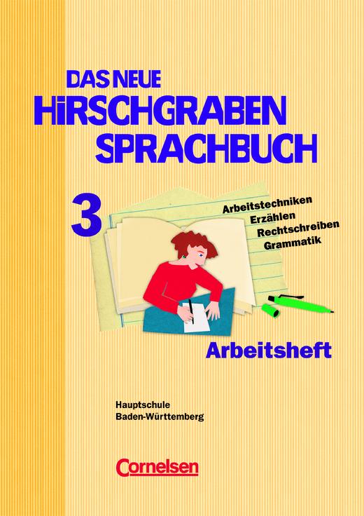 Das neue Hirschgraben Sprachbuch - Arbeitsheft mit Lösungen - Band 3