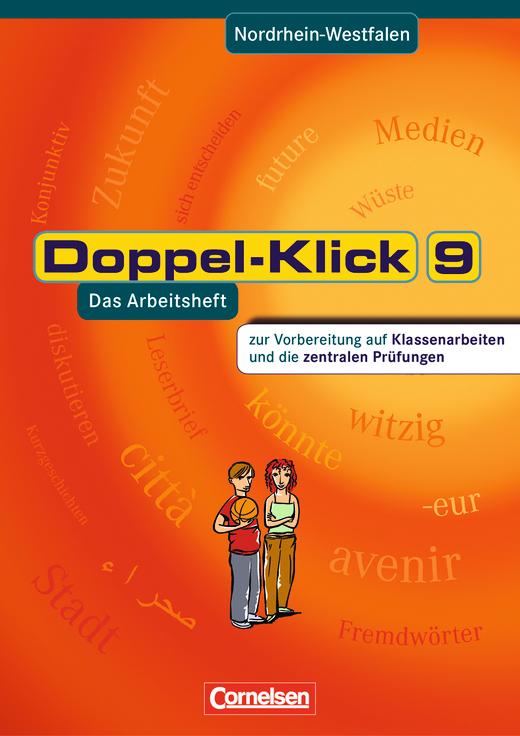 Doppel-Klick - Vorbereitung auf Klassenarbeiten und die zentralen Prüfungen - Arbeitsheft mit Lösungen - 9. Schuljahr