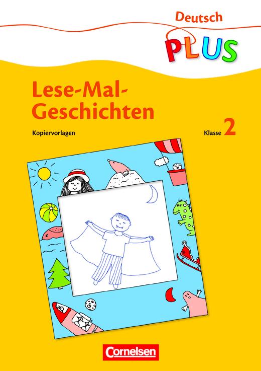 Deutsch plus - Grundschule - Lese-Mal-Geschichten - Kopiervorlagen