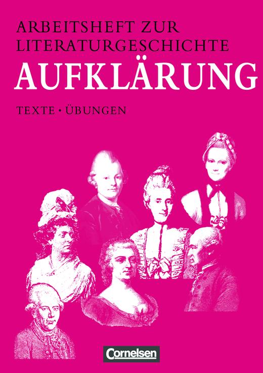Arbeitshefte zur Literaturgeschichte - Aufklärung - Schülerheft