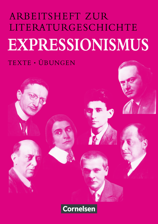 Arbeitshefte zur Literaturgeschichte - Expressionismus - Schülerheft