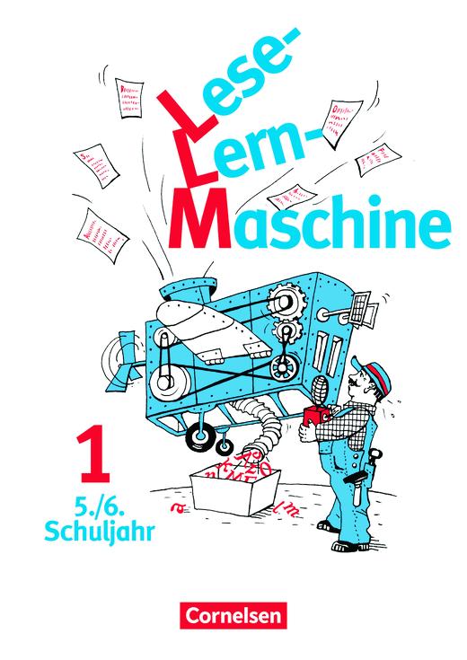 Lese-Lern-Maschine - Arbeitsheft - Band 1: 5./6. Schuljahr