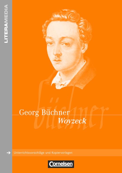 Literamedia - Woyzeck - Handreichungen für den Unterricht