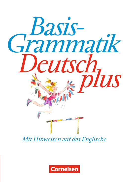Basisgrammatik Deutsch plus - Mit Hinweisen auf das Englische - Grammatik