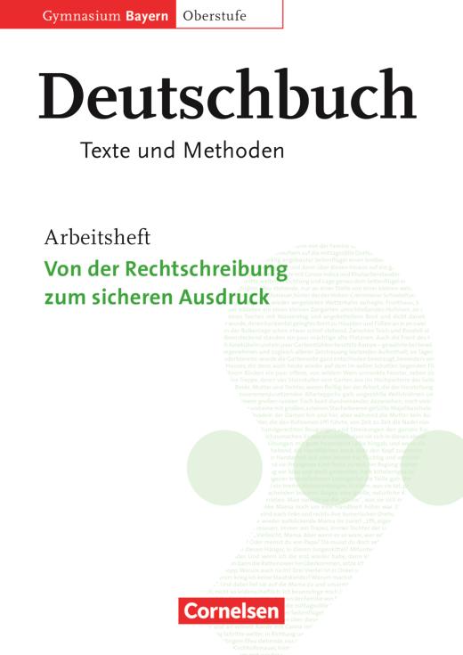Deutschbuch - Oberstufe - Von der Rechtschreibung zum sicheren Ausdruck - Arbeitsheft - 11./12. Jahrgangsstufe