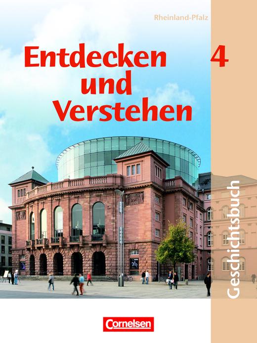 Entdecken und verstehen - Von der Zeit des Nationalsozialismus bis zur Gegenwart - Schülerbuch - Band 4