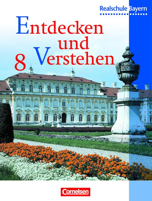 Entdecken und verstehen - Vom Absolutismus bis zur Revolution 1848/49 - Schülerbuch - 8. Jahrgangsstufe