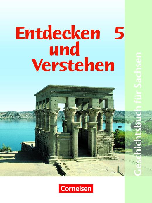 Entdecken und verstehen - Von den Anfängen der Geschichte bis zum antiken Griechenland - Schülerbuch - 5. Schuljahr