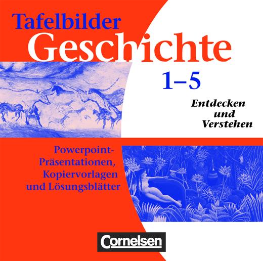 Entdecken und verstehen - Von der Steinzeit bis zur Gegenwart - Kopiervorlagen auf CD-ROM - Band 1-5