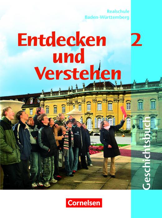 Entdecken und verstehen - Vom Zeitalter der Entdeckungen bis zur Industrialisierung - Schülerbuch - Band 2: 7./8. Schuljahr